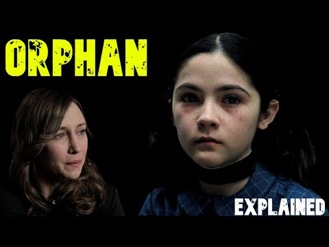 ORPHAN (2009) Explained In Hindi With Alternate Ending