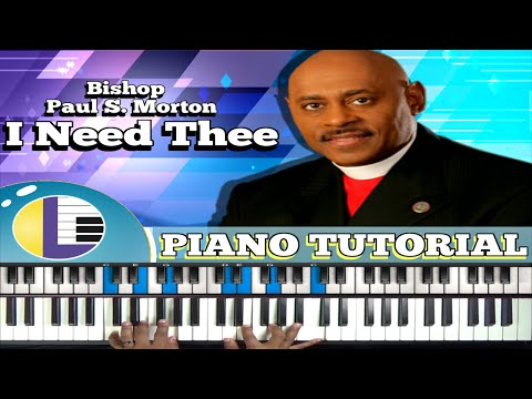 🎵 I NEED THEE Piano Tutorial: HOW TO PLAY I NEED THEE on piano: (gospel hymns piano tutorial)