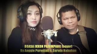 Boasa Ikkon Pajumpang  Cover    Joy Tobing   Anggie Purwojati   Darwin Nababan