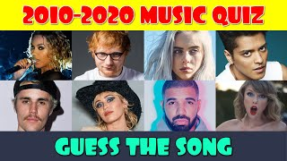 Guess the Popular Song from 2010 - 2020 Music Quiz
