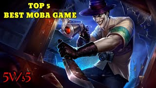 TOP 5 BEST MΟBA GAME FOR ANDROID & iOS 2020 | +2 BONUS |