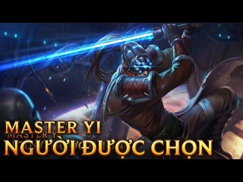 Master Yi Người Được Chọn - Chosen Master Yi - Skins lol