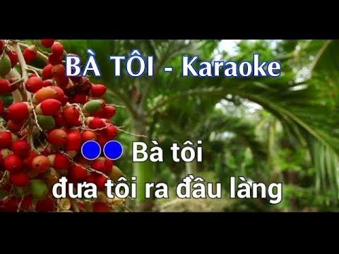 Bà Tôi - Karaoke (Studio)