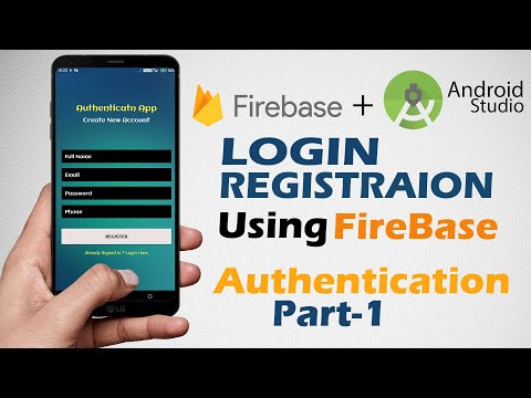 Login & Register Android App Using Firebase | Android Studio Authentication Tutorials  | Part 1/4