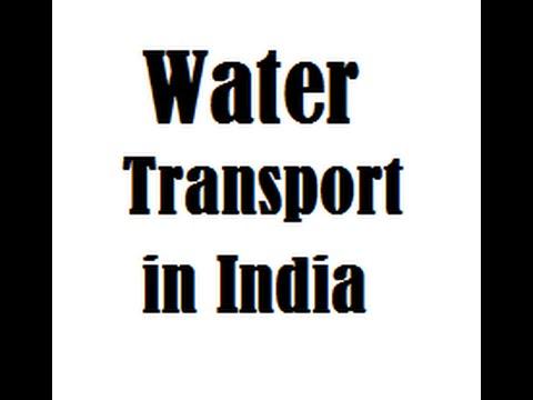Water Transport  , Inland Waterways of india