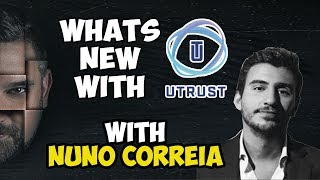 Whats New With UTRUST Live With Nuno Correia = Paypal Competitor