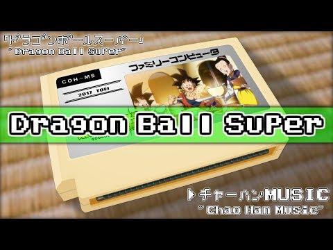 Chao Han Music/Dragon Ball Super 8bit