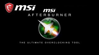 Afterburner New Features Introduction | MSI