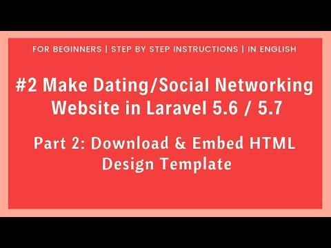 #2 Make Dating / Social Networking Website in Laravel 5.6 | Download & Embed HTML Design Template