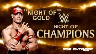 "WWE: Night Of Champions 2014 Official Theme Song - ""Night Of Gold"" + DL"