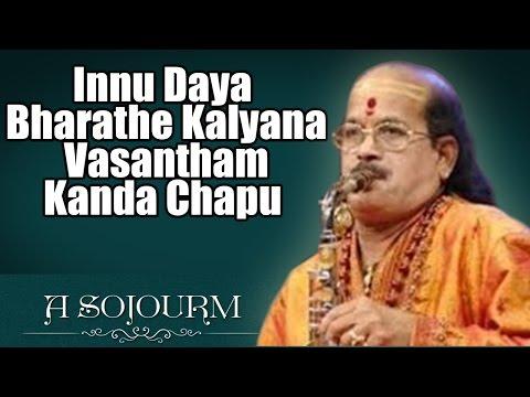 Innu Daya Bharathe Kalyana Vasantham Kanda Chapu - Kadri Gopalnath (Album: A Sojourn)