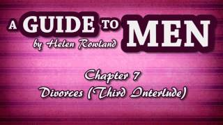 A Guide to Men Chapter 7   Divorces Third Interlude