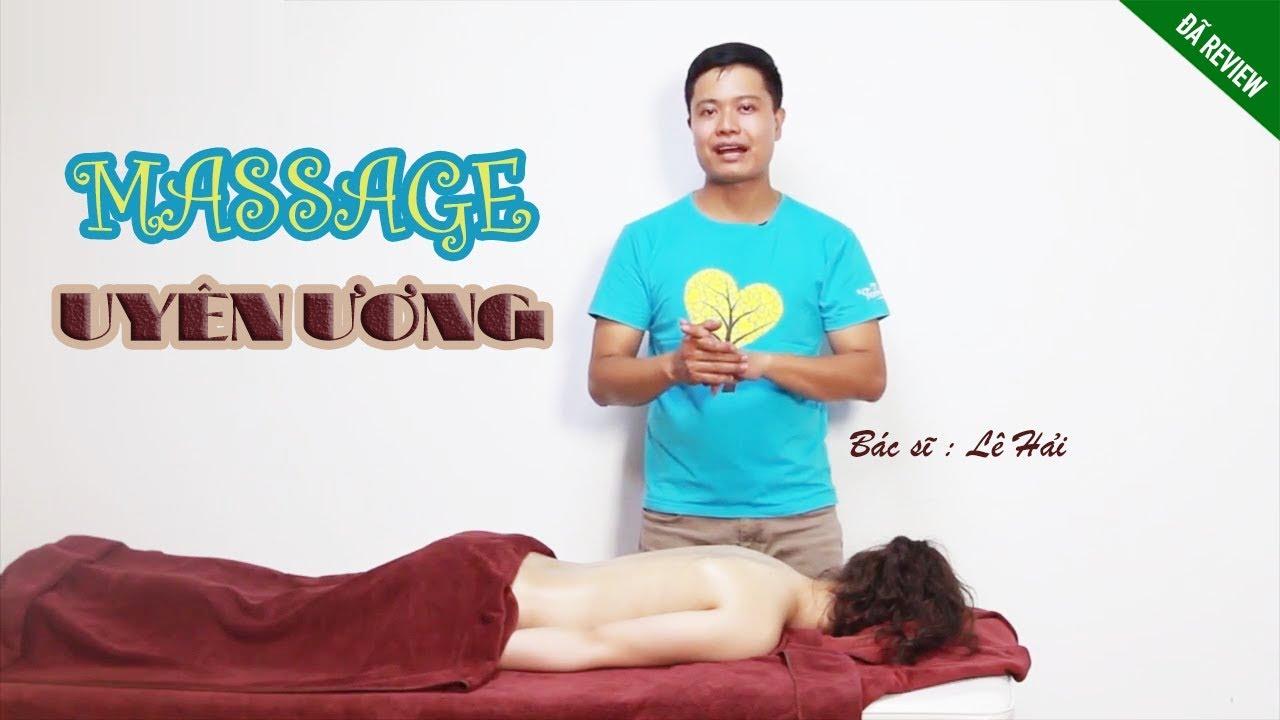 Review khóa học : Massage uyên ương ( Massage for lover )