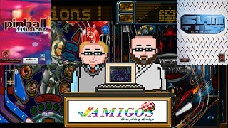 Amigos: Everything Amiga Podcast Episode 37 - Pinball Illusions & Slam Tilt