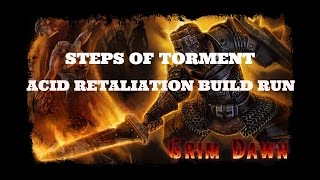 [Grim Dawn] Steps of Torment - Soldier Acid Retaliation