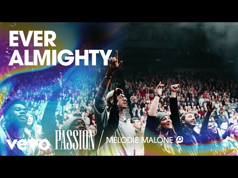Passion - Ever Almighty (Live/Audio) ft. Melodie Malone