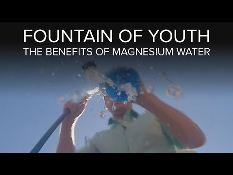 Fountain of Youth: The Benefits of Magnesium Water