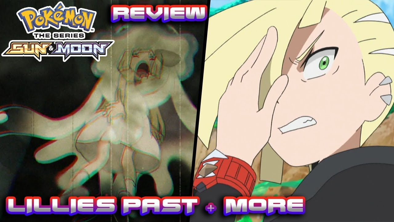 Lillie's Past Revealed & Ash VS Gladion Rematch! | Pokemon Sun and Moon  Anime Episode 47 Review