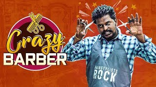 Crazy Barber || Wirally Originals || Tamada Media