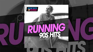 E4F - Pure Running 90s Hits Session - Fitness & Music 2019