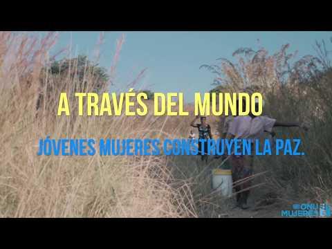 Mujeres j?venes construyendo la paz  - 00:22-2017 / 8 / 15