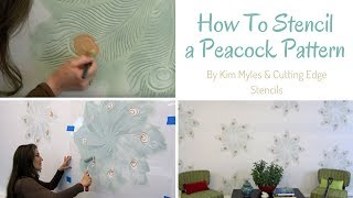 How to Stencil: Peacock Stencil by Kim Myles & Cutting Edge Stencils