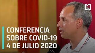 Conferencia Covid-19 en México - 4 de Julio 2020
