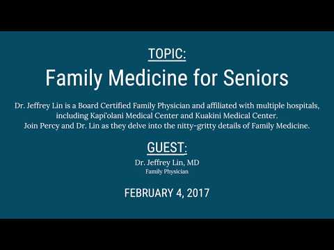 Generations Radio: Family Medicine for Seniors with Dr. Jeffrey Lin, MD 02-04-17