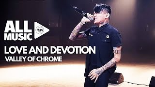 VALLEY OF CHROME - Love And Devotion (MYX Live! Performance)