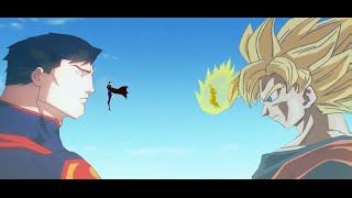 Goku Vs Superman - Time Of Crossover 3 - [ The Begin Of All ] 2015
