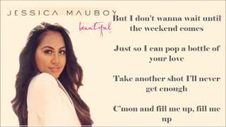 Jesscia Mauboy - Pop a Bottle (Fill Me Up) Lyrics