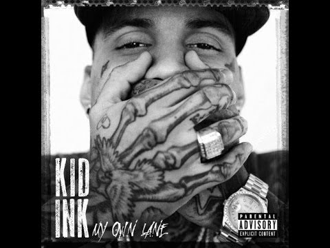 FULL ALBUM - MY OWN LANE (DELUXE EDITION) by KID INK