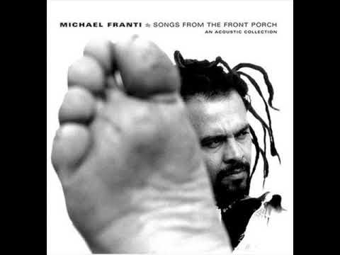 Michael Franti - songs from the front porch