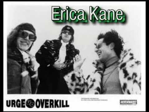 Urge Overkill - Erica Kane