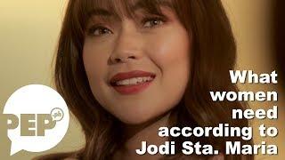 Jodi Sta. Maria on what women need these days | PEP Headliner