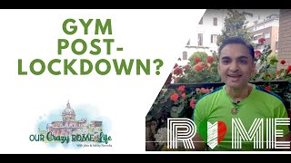 How to go to the GYM post-lockdown?