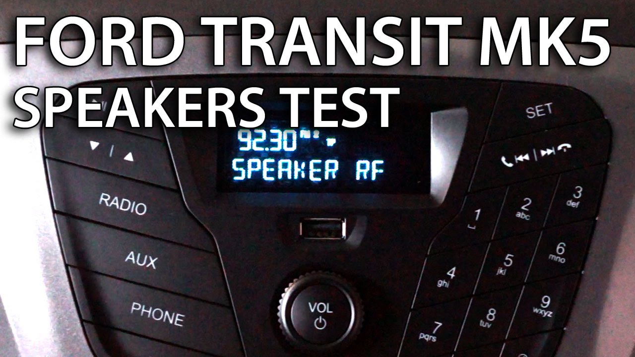 How To Test Speakers In Ford Transit Mk5 Radio Hidden Service