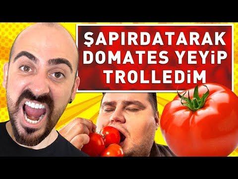 ŞAPIRDATARAK DOMATES YEDİM TROLLEDİM !