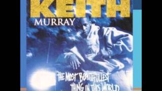 DJ Jones - Keith Murray - The Most Beautifullest Thing In This World