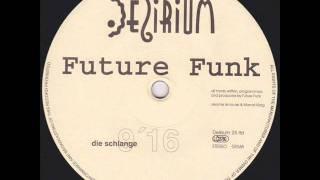 Future Funk - Die Schlange