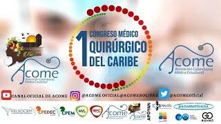 1ER CONGRESO MÉDICO QUIRÚRGICO DEL CARIBE DÍA 3.