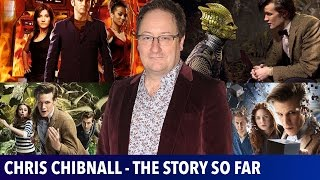 Chris Chibnall on Doctor Who: The Story So Far