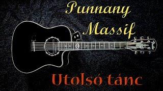 Punnany Massif - Utolsó tánc - gitár lecke