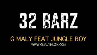 Gambar cover G Maly ft. Jungle Boy | 32 Barz