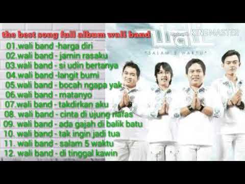 Full Album Wali Band Terbaru 2019
