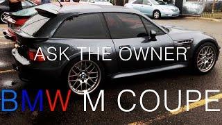 what it s like to own a bmw z3 m coupe ask the owner