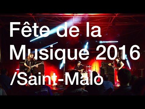 Fête de la musique 2016 à Saint-Malo
