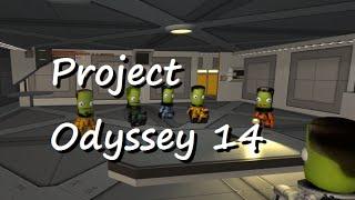 "E14: ""Man Down"" / Project Odyssey / KSP 0.23.5"