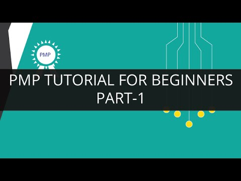PMP Tutorial for Beginners -Part 1 | PMP Training | Project Management Certification