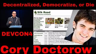 Decentralize, Democratize, or Die - Cory Doctorow at DEVCON4 | Prague 2018